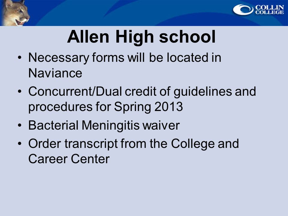 Allen High school Necessary forms will be located in Naviance