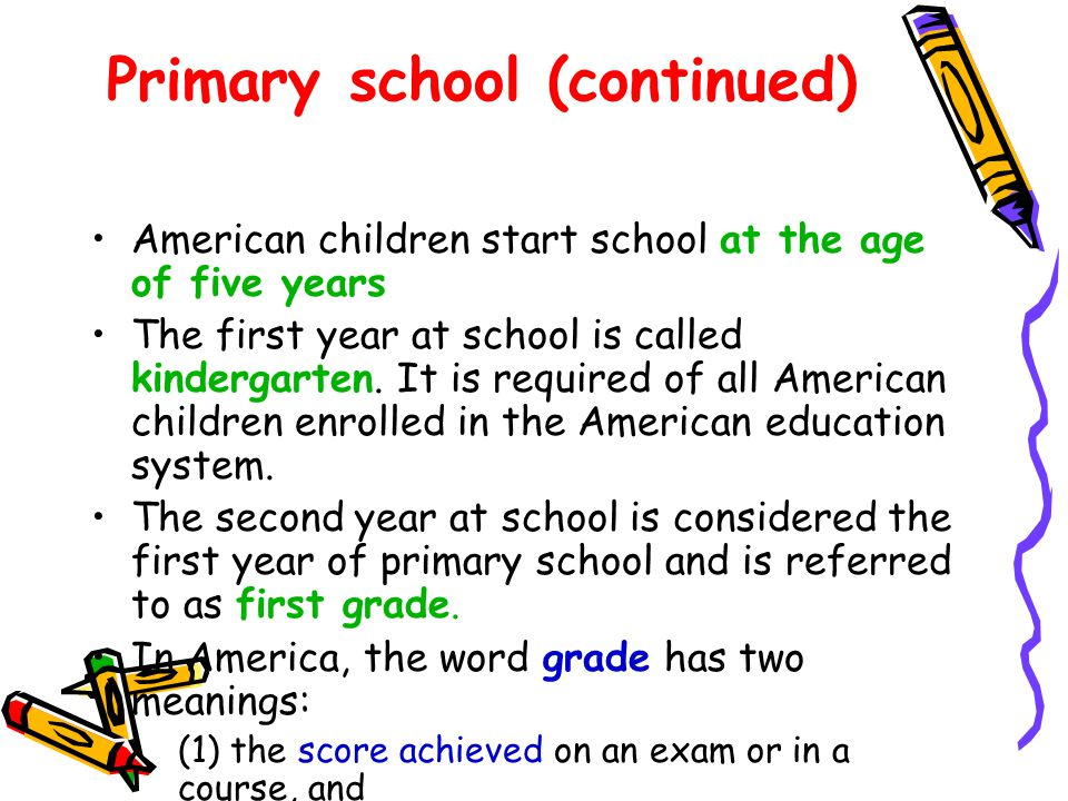 Primary school (continued)