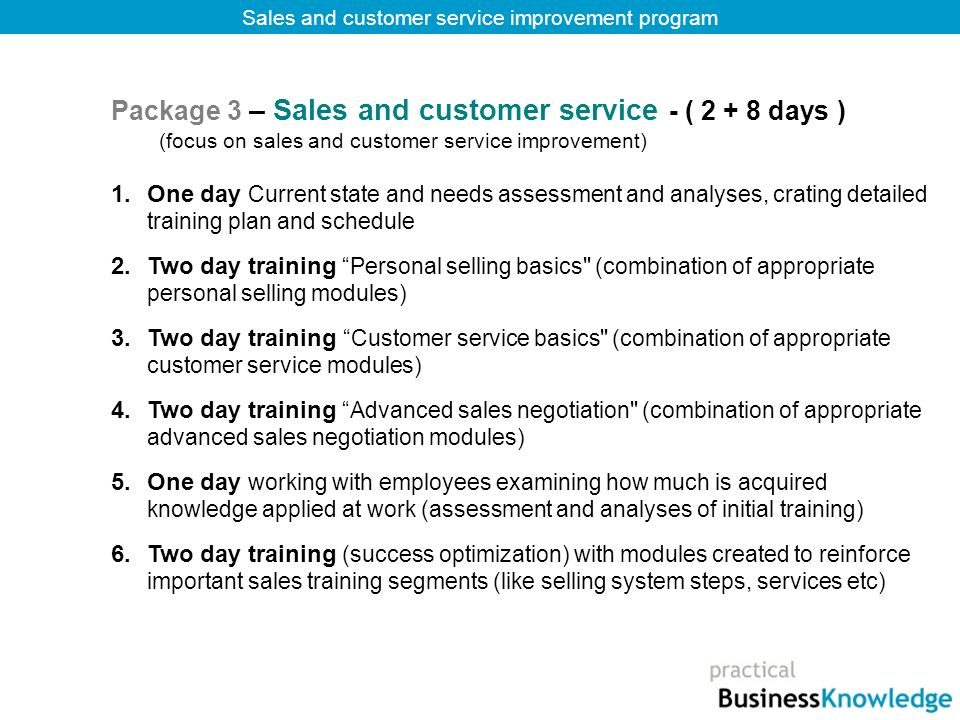 Package 3 – Sales and customer service - ( 2 + 8 days )