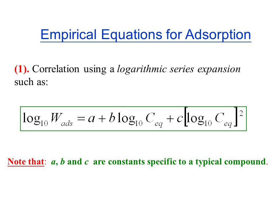 Empirical Equations for Adsorption