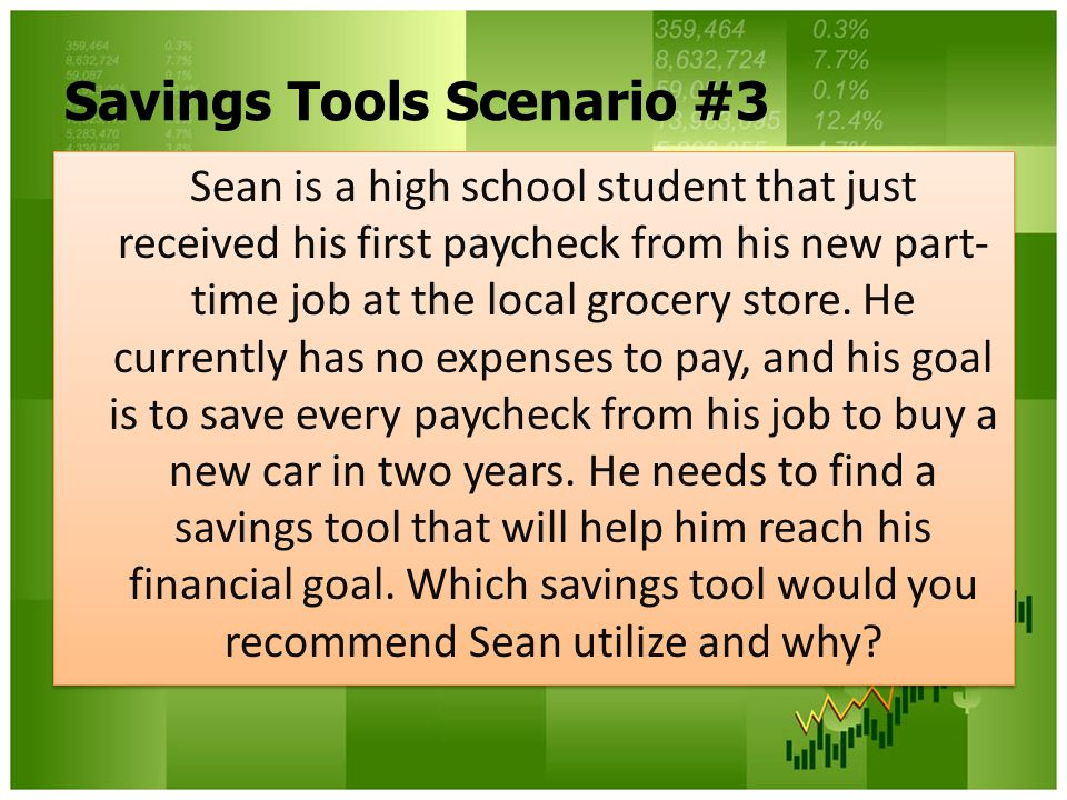 Savings Tools Scenario #3