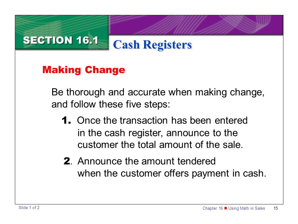 Cash Registers SECTION 16.1 Making Change
