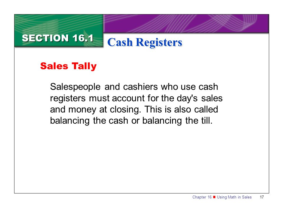 Cash Registers SECTION 16.1 Sales Tally