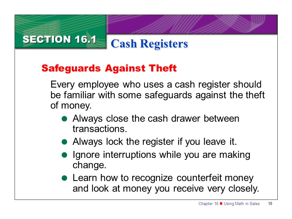 Cash Registers SECTION 16.1 Safeguards Against Theft