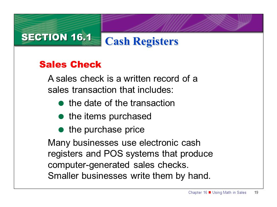Cash Registers SECTION 16.1 Sales Check
