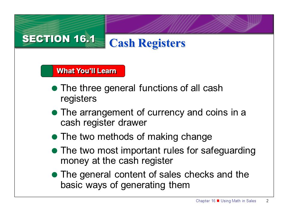 Cash Registers SECTION 16.1