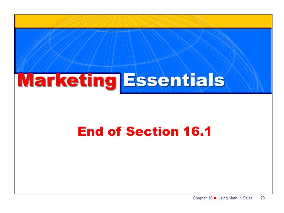 Marketing Essentials End of Section 16.1
