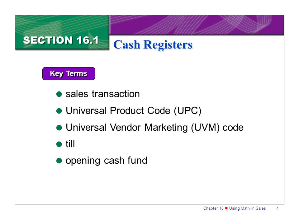 Cash Registers SECTION 16.1 sales transaction