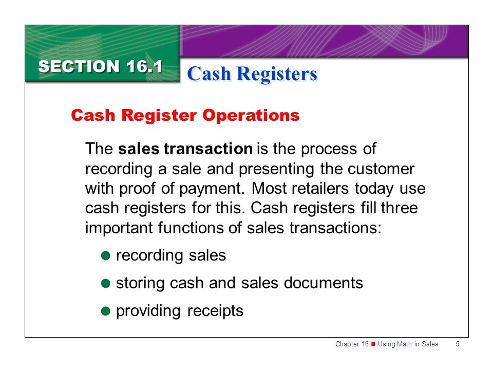 Cash Registers SECTION 16.1 Cash Register Operations