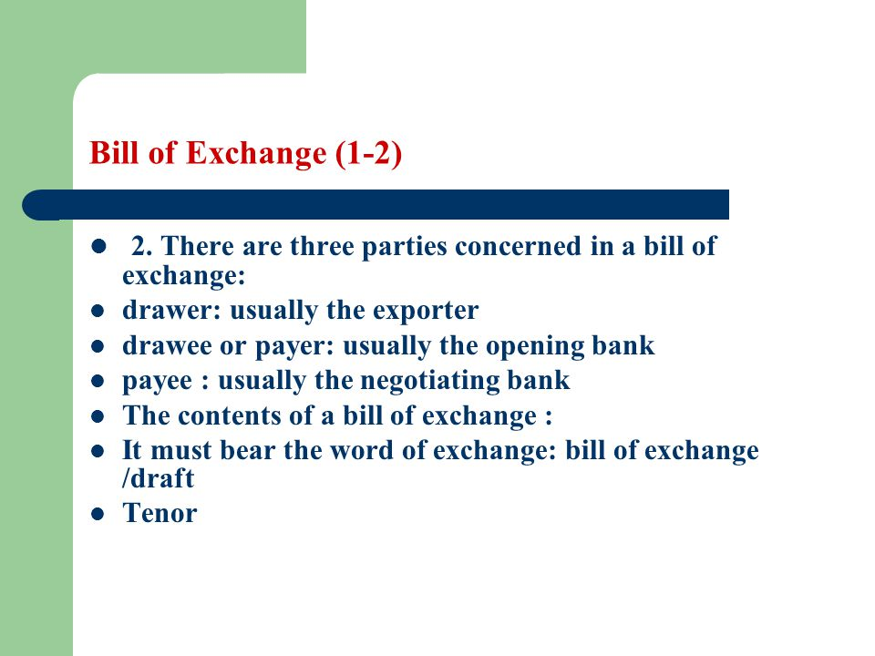 Bill of exchange learning objectives the students are required to there are three parties concerned in a bill of exchange altavistaventures Choice Image
