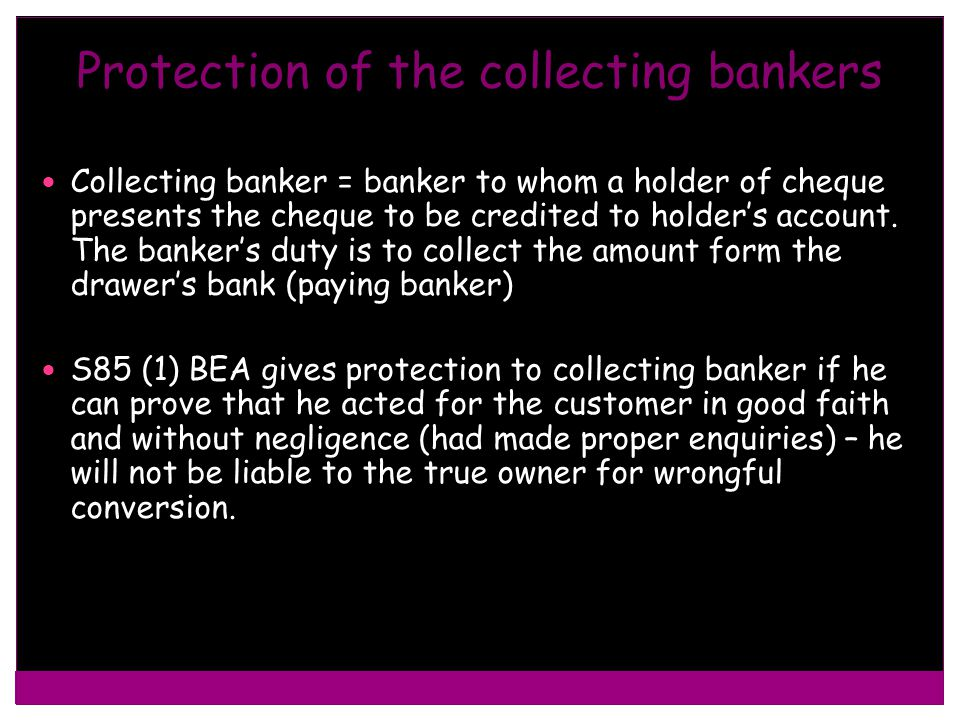Protection of the collecting bankers