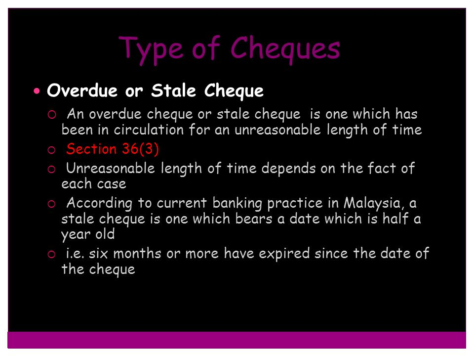 Type of Cheques Overdue or Stale Cheque