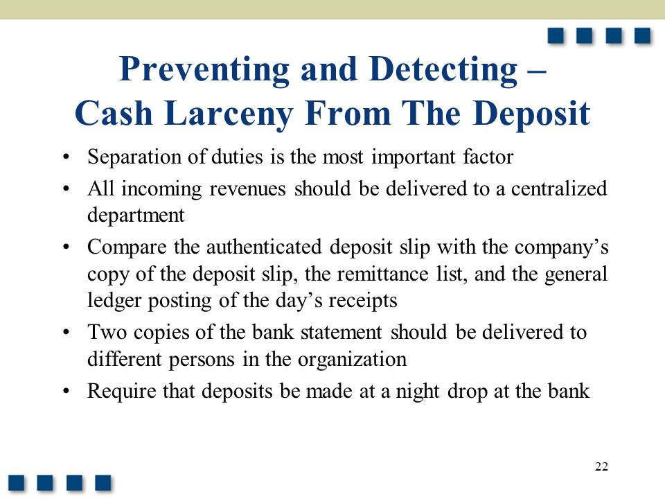 Preventing and Detecting – Cash Larceny From The Deposit