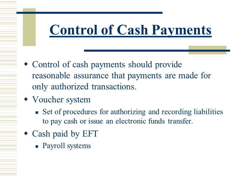 Control of Cash Payments