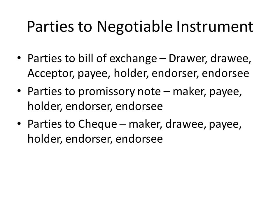 Parties To Negotiable Instrument  Parties Of Promissory Note