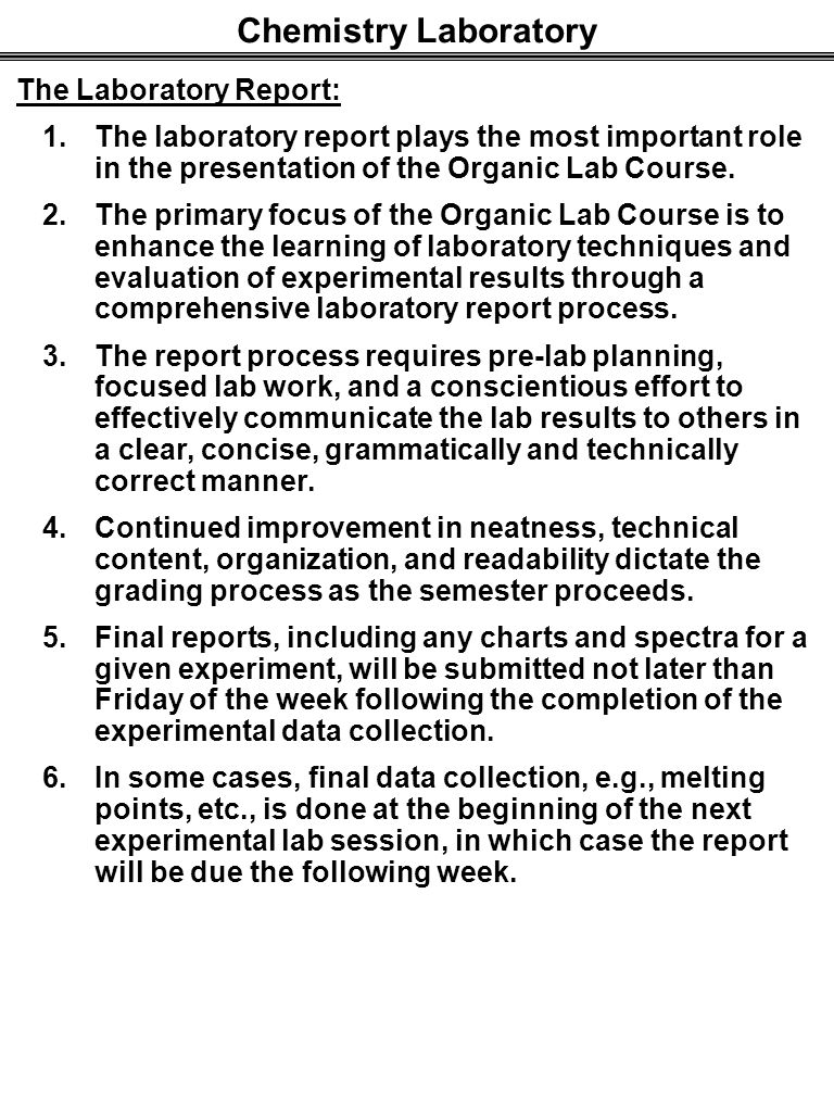 organic chemistry 1 lab reports Spring 2018 organic chemistry laboratory ii  lab schedule: sl307 thursday,  9-11:50 thursday, 1:30-4:20 date  scores 3 write your own lab report.