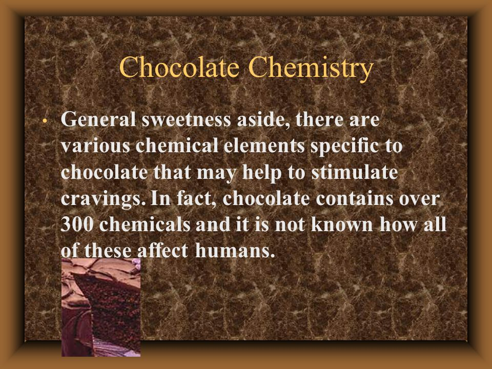 chemistry of chocolate How chocolate is made - princeton university.