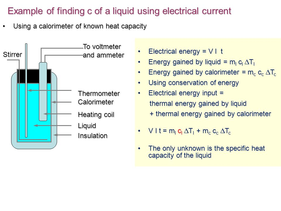 Topic 31 thermal concepts ppt download example of finding c of a liquid using electrical current sciox Image collections