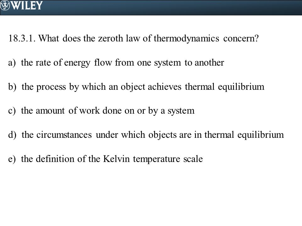 18.3.1. What does the zeroth law of thermodynamics concern