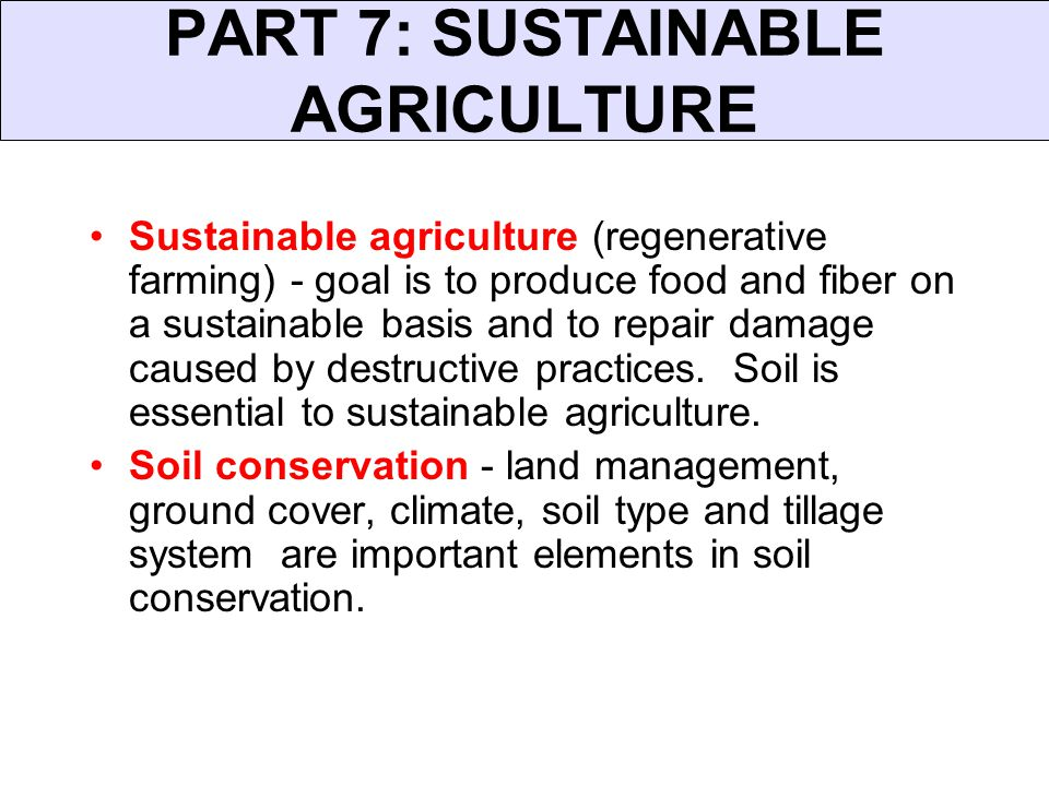 which is not a common cause of soil mismanagement