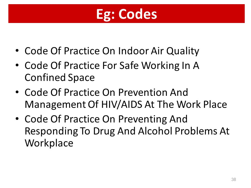 how to follow codes of practice in work place