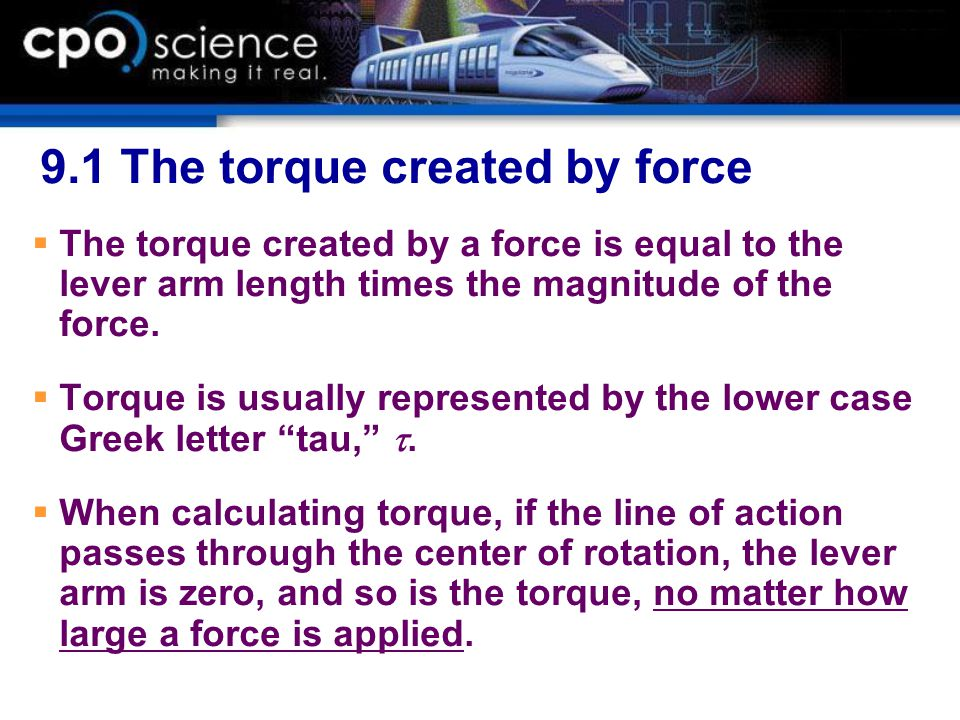 9.1 The torque created by force