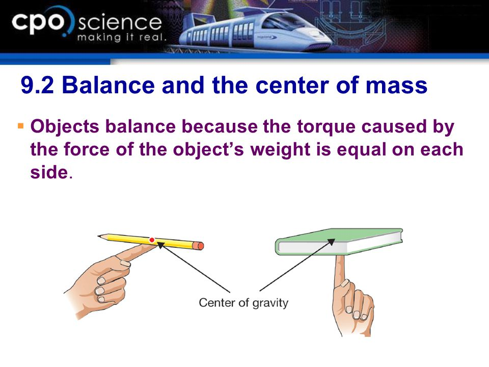 9.2 Balance and the center of mass
