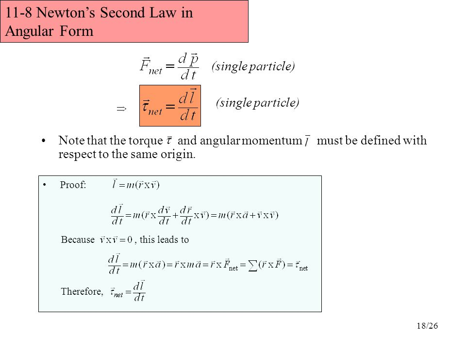 11-8 Newton's Second Law in Angular Form