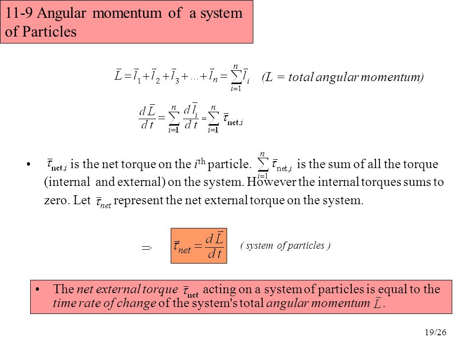 11-9 Angular momentum of a system of Particles