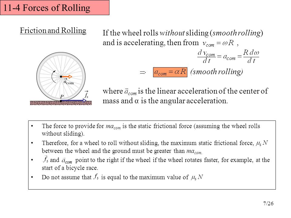 11-4 Forces of Rolling Friction and Rolling