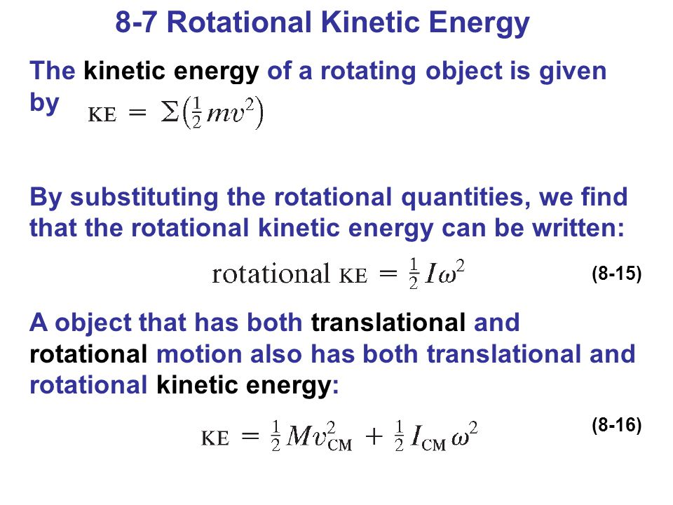 8-7 Rotational Kinetic Energy