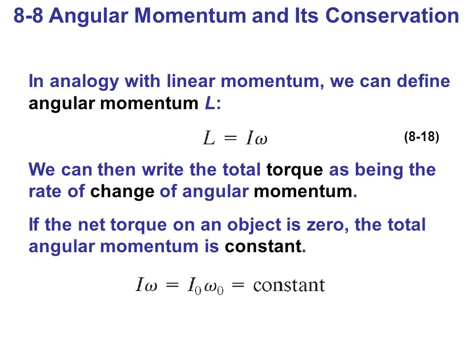8-8 Angular Momentum and Its Conservation