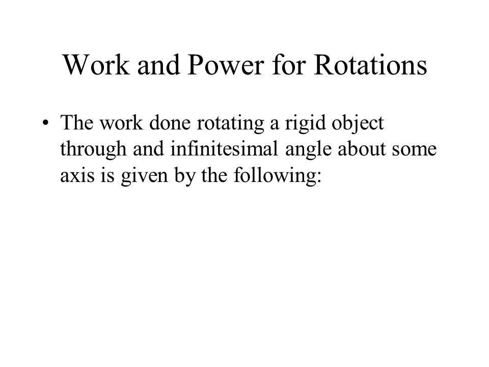 Work and Power for Rotations
