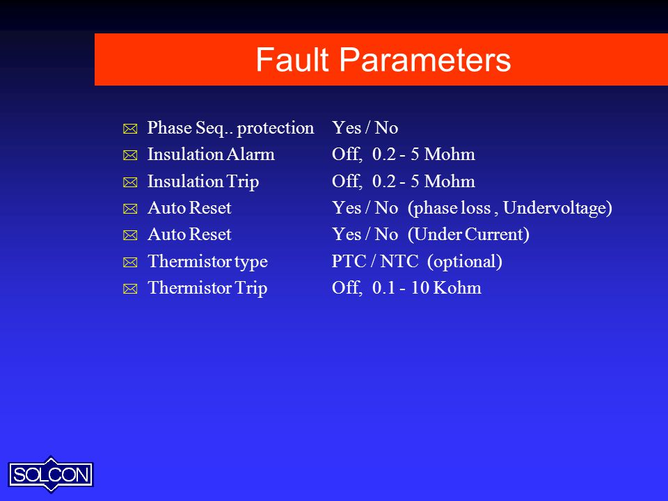 Fault Parameters Phase Seq.. protection Yes / No