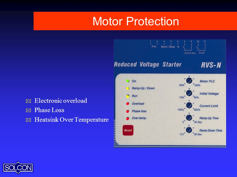 Motor Protection Electronic overload Phase Loss