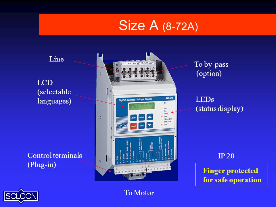 Size A (8-72A) Line To by-pass (option) LCD (selectable languages)