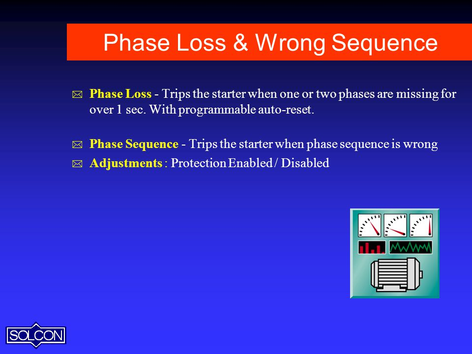 Phase Loss & Wrong Sequence