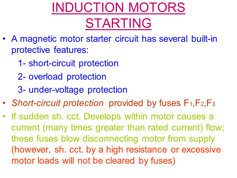 INDUCTION MOTORS STARTING