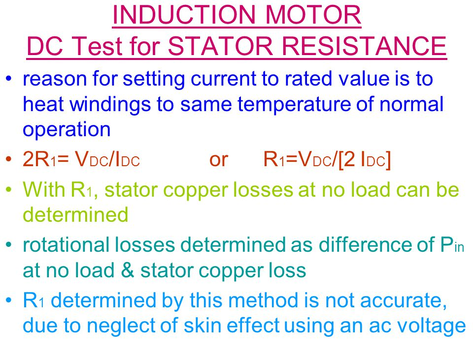 INDUCTION MOTOR DC Test for STATOR RESISTANCE
