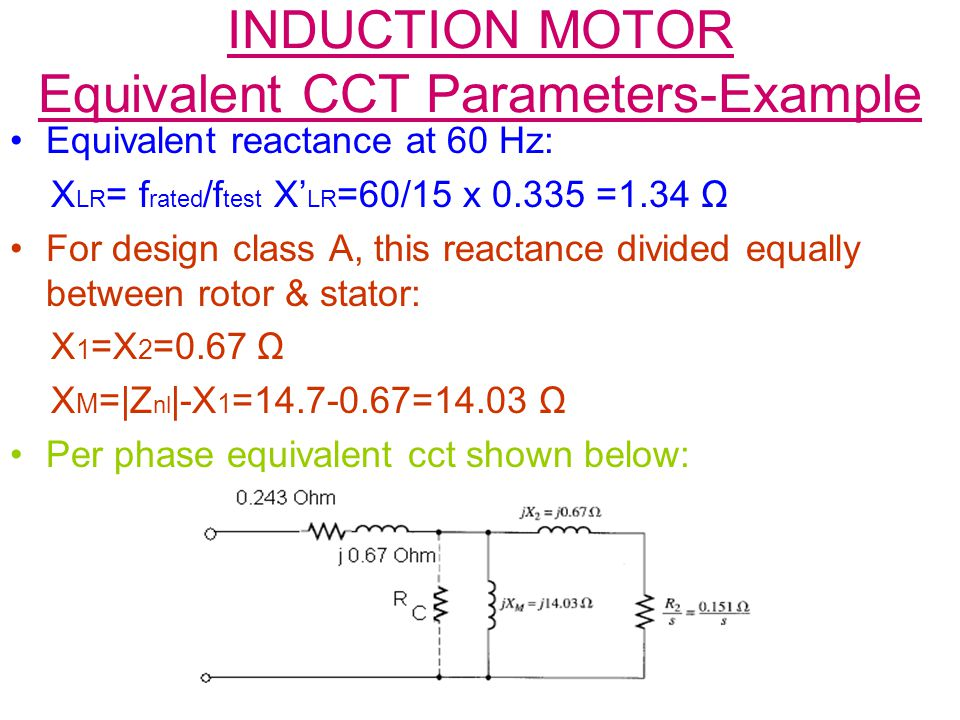 INDUCTION MOTOR Equivalent CCT Parameters-Example