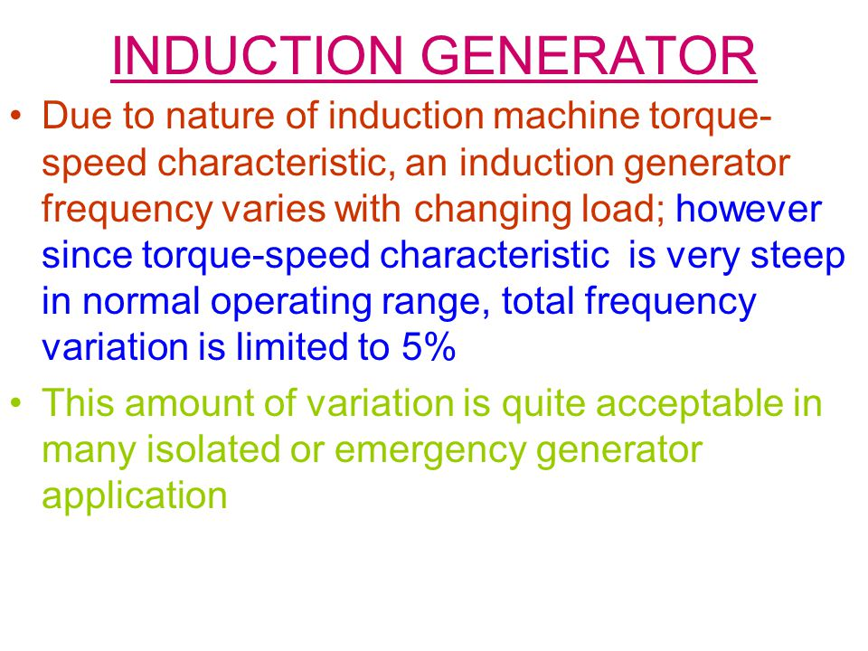 INDUCTION GENERATOR