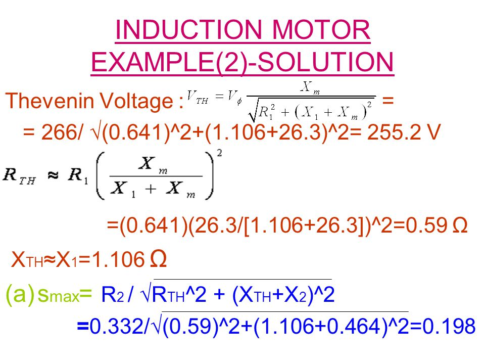 INDUCTION MOTOR EXAMPLE(2)-SOLUTION