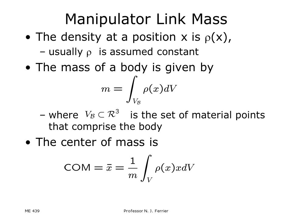Manipulator Link Mass The density at a position x is r(x),