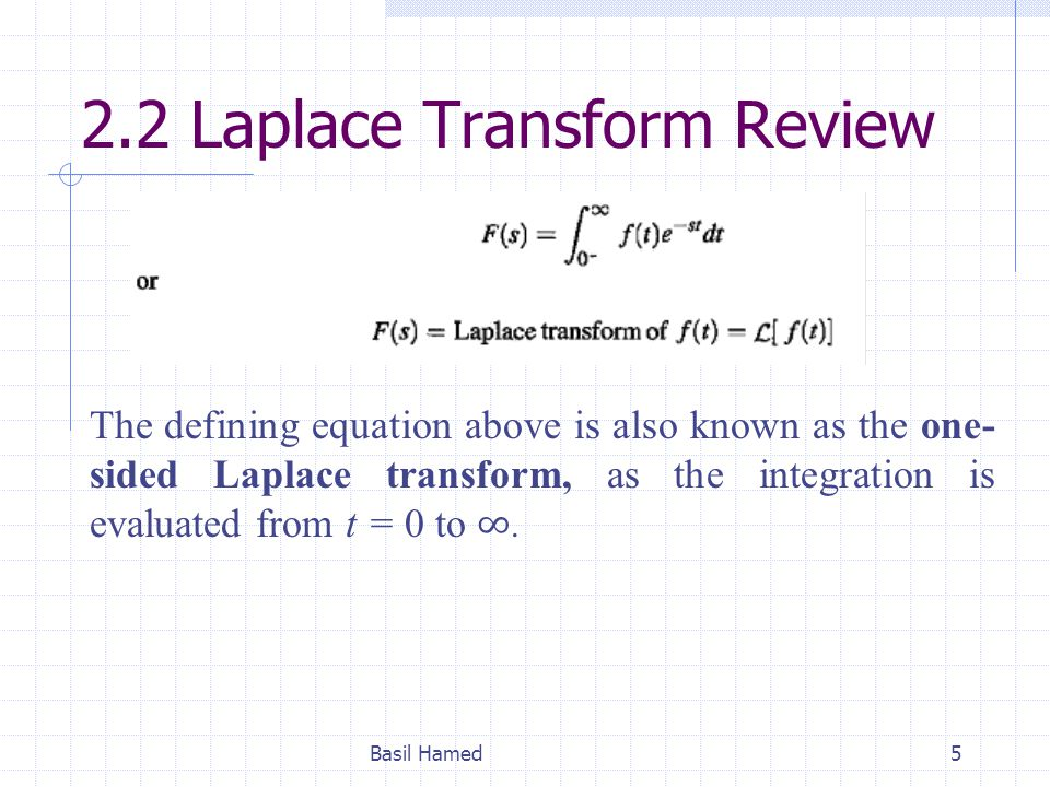 2.2 Laplace Transform Review