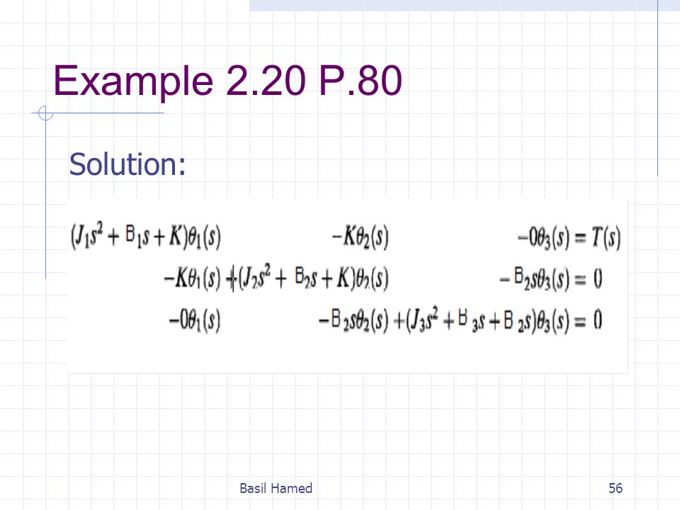 Example 2.20 P.80 Solution: Basil Hamed