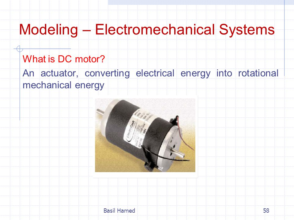 Modeling – Electromechanical Systems
