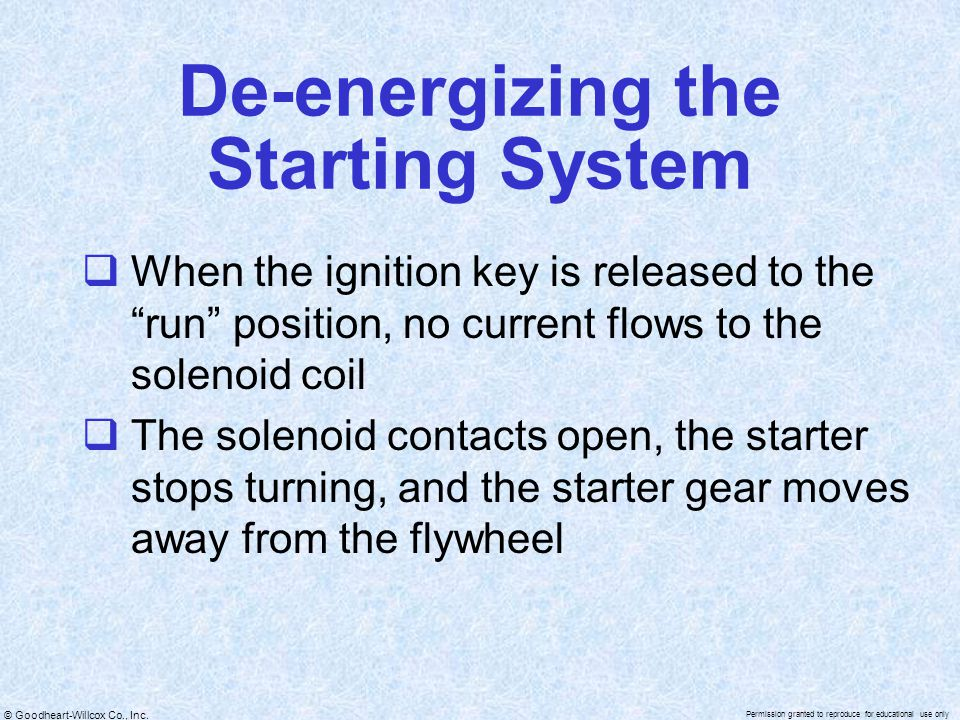 De-energizing the Starting System