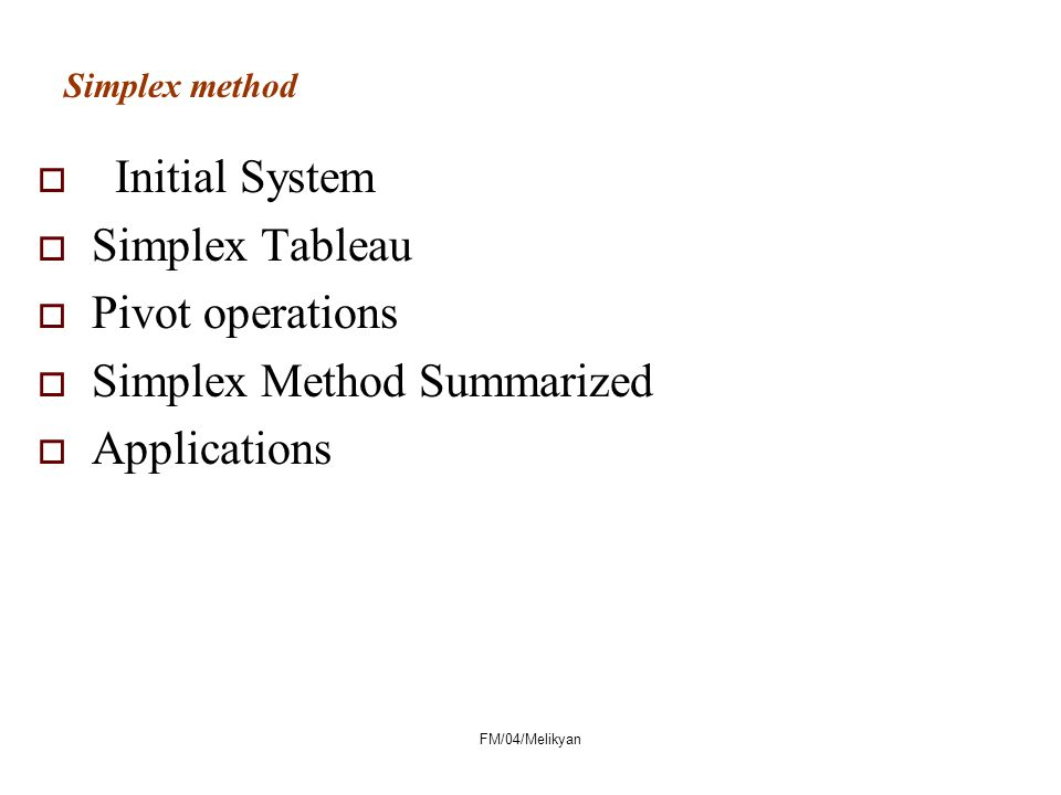 Simplex Method Summarized Applications