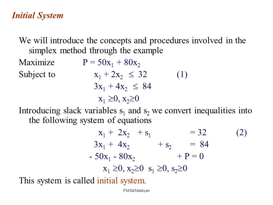 This system is called initial system.