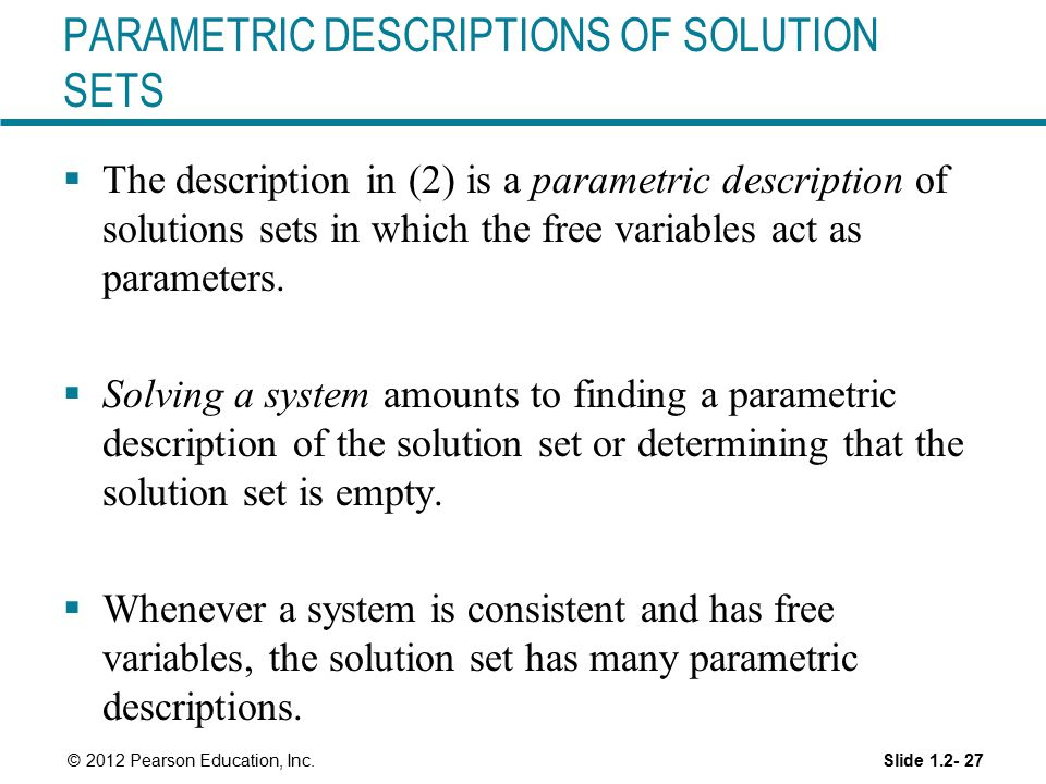 PARAMETRIC DESCRIPTIONS OF SOLUTION SETS